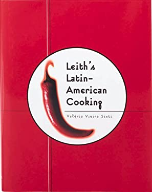 Leith's Latin-American Cooking 9780762407705