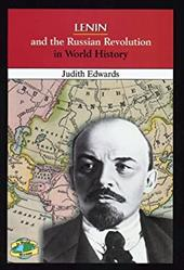 Lenin and the Russian Revolution in World History - Edwards, Judith