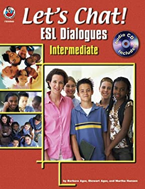 Let's Chat! ESL Dialogues, Grades 1 - 5 [With CD] 9780768230772