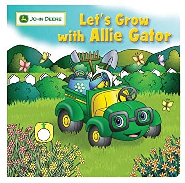 Let's Grow with Allie Gator 9780762431281