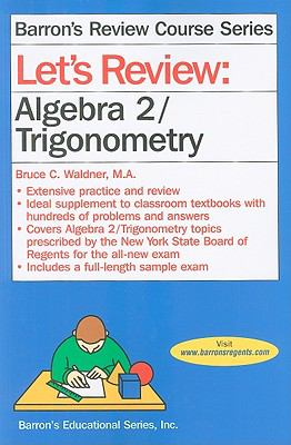 Let's Review Algebra 2/Trigonometry 9780764141867