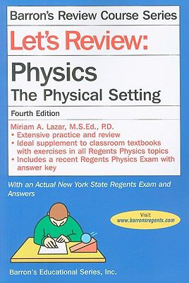 Let's Review: Physics: The Physical Setting 9780764142079