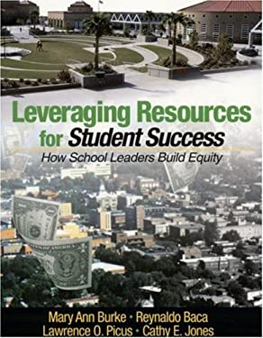 Leveraging Resources for Student Success: How School Leaders Build Equity 9780761945468