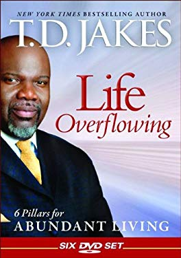 Life Overflowing: 6 Pillars for Abundant Living 9780764205941