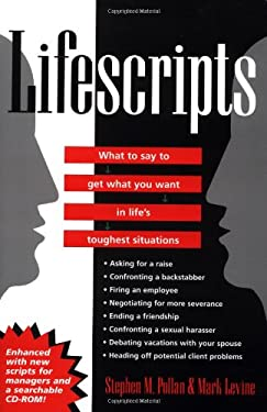 Lifescripts: What to Say to Get What You Want in Life's Toughest Situations 9780764567346