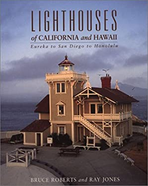 Lighthouses of California and Hawaii: Eureka to San Diego to Honolulu 9780762712199
