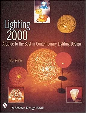 Lighting 2000: A Guide to the Best in Contemporary Lighting Design 9780764311567