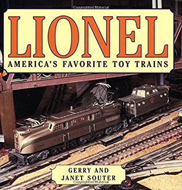 Lionel: America's Favorite Toy Trains 9780760319307