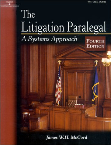 Litigation Paralegal: Systems Approach 9780766840553