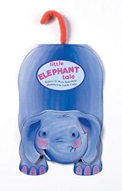 Little Elephant Tale Little Elephant Tale 9780764153693