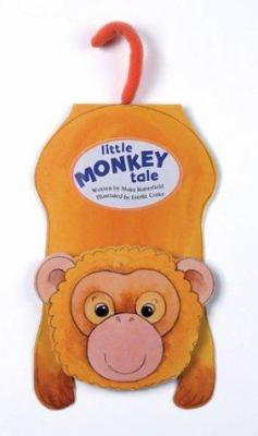 Little Monkey Tale Little Monkey Tale 9780764153716