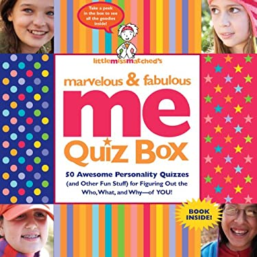 Littlemissmatched's Marvelous & Fabulous Me Quiz Box [With BookWith StickersWith Tarot CardsWith PosterWith SpinwheelWith Note Pad] 9780761146247