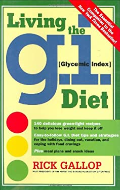 Living the G.I. Diet 9780761135944