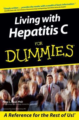 Living with Hepatitis C for Dummies 9780764576201