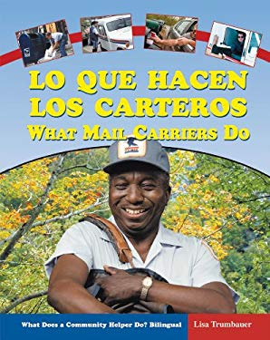 Lo Que Hacen los Carteros/What Mail Carriers Do 9780766028272