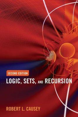 Logic, Sets and Recursion 9780763737849