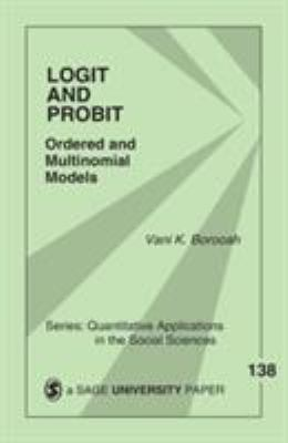 Logit and Probit: Ordered and Multinomial Models 9780761922421