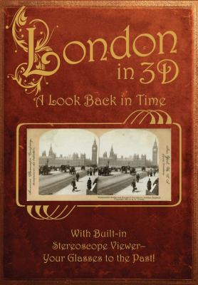 London in 3D: A Look Back in Time 9780760337264