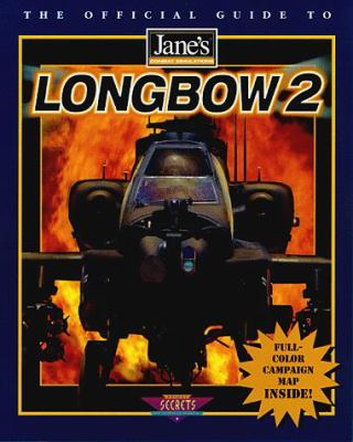 Longbow 2: The Official Strategy Guide 9780761512066