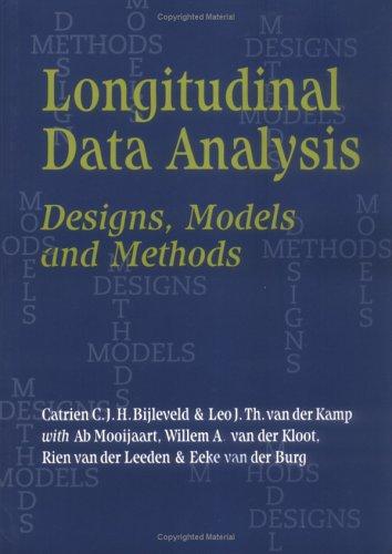 Longitudinal Data Analysis: Designs, Models and Methods 9780761955382