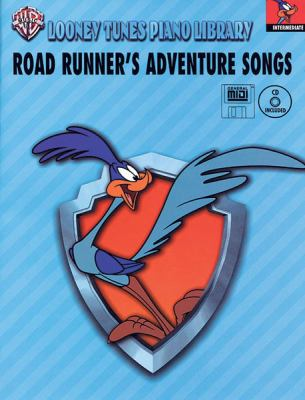 Looney Tunes Piano Library: Level 4 -- Road Runner's Adventure Songs, Book, CD & General MIDI Disk [With CD and MIDI Disk]