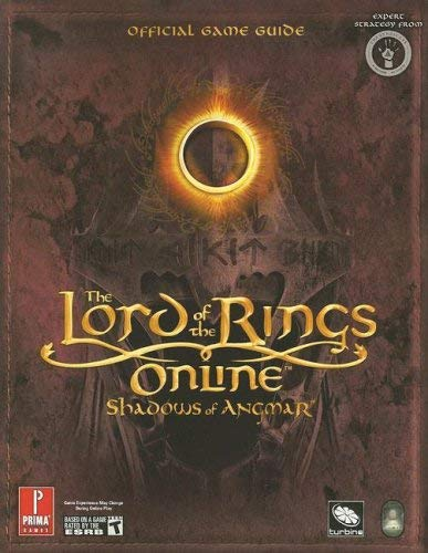 Lord of the Rings Online: Shadows of Angmar: Prima Official Game Guide