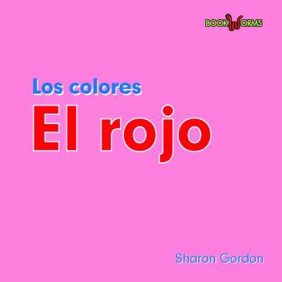 Los Colores el Rojo 9780761428626