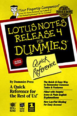 Lotus Notes Release 4 for Dummies: Quick Reference 9780764500121