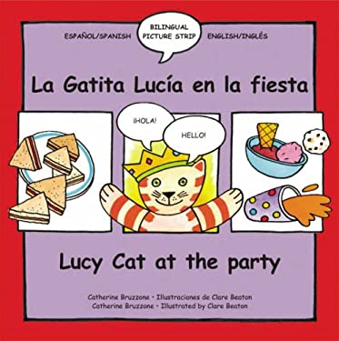 Lucy the Cat at the Party/La Gatita Lucia en la Fiesta 9780764134081