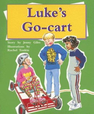 Luke's Go-Cart 9780763557430