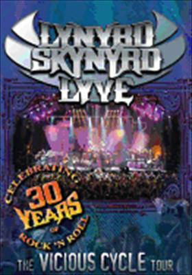 Lynyrd Skynyrd: Lyve - The Vicious Cycle Tour