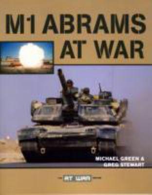 M1 Abrams at War 9780760321539