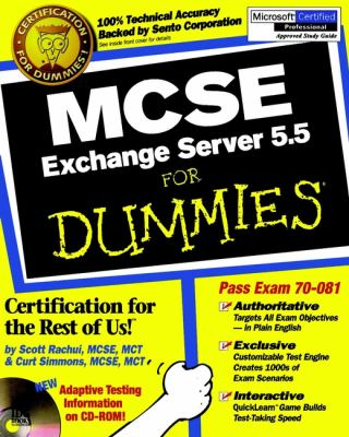 MCSE Exchange Server 5.5 for Dummies [With CDROM] 9780764504815