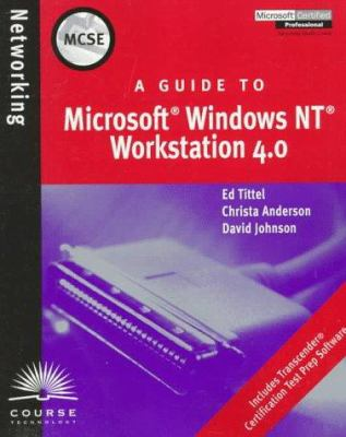 MCSE Guide to Microsoft Windows NT Workstation 4.0 9780760050989