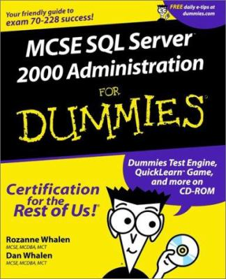 MCSE SQL Server 2000 Administration for Dummies [With CDROM] 9780764504808