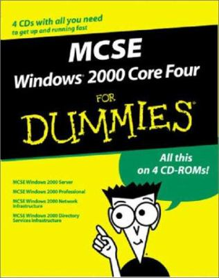 MCSE Windows 2000 Core 4 for Dummies, Boxed Set [With 4 CDROM's] 9780764582639