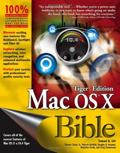 Mac OS X Bible Tiger Edition 9780764579172
