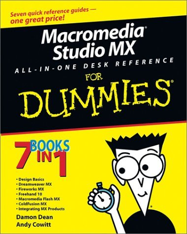 Macromedia Studio MX All in One Desk Reference for Dummies 9780764517990