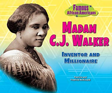Madam C.J. Walker: Inventor and Millionaire 9780766041059