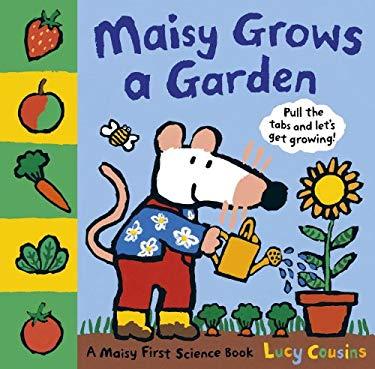 Maisy Grows a Garden 9780763662424