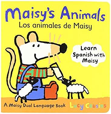 Maisy's Animals/Los Animales de Maisy: A Maisy Dual-Language Book 9780763645175