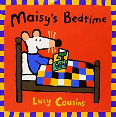 Maisy's Bedtime 9780763609085