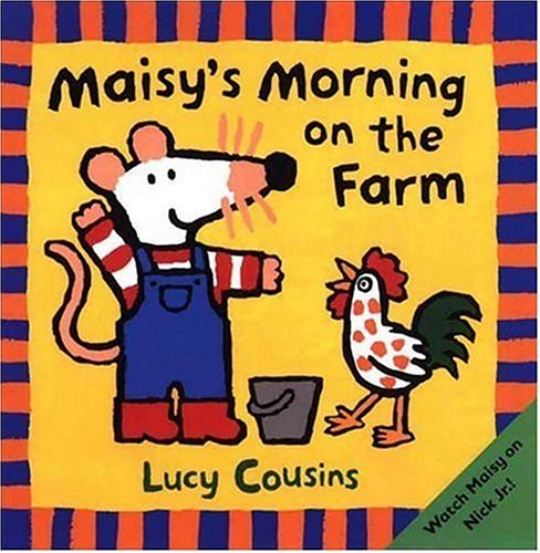 Maisy's Morning on the Farm 9780763616113