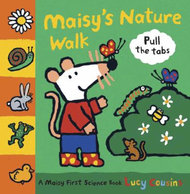 Maisy's Nature Walk: A Maisy First Science Book 9780763634568