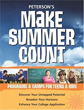 Make Summer Count: Programs & Camps for Teens & Kids 9780768924459