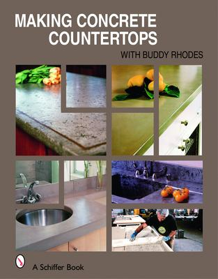 Making Concrete Countertops 9780764324772