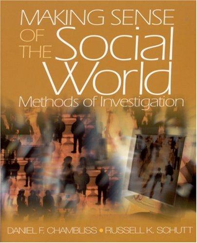 Making Sense of the Social World: Methods of Investigation 9780761987871