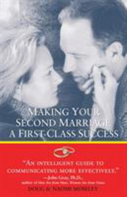 Making Your Second Marriage a First-Class Success 9780761514244