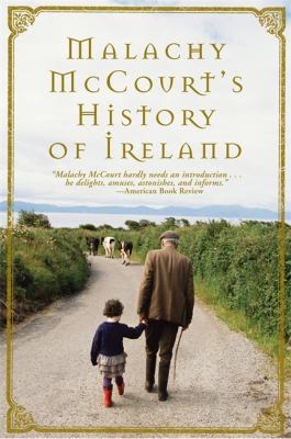 Malachy McCourt's History of Ireland 9780762431816