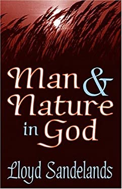 Man and Nature in God 9780765802620